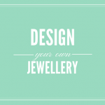 Design your own jewellery