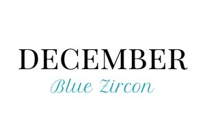 December Birthstone and Birthday Gifts