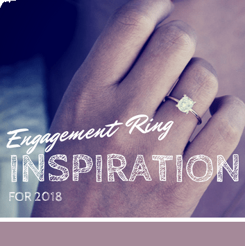 Engagement ring inspiration for 2018