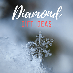 Diamond Gift Ideas