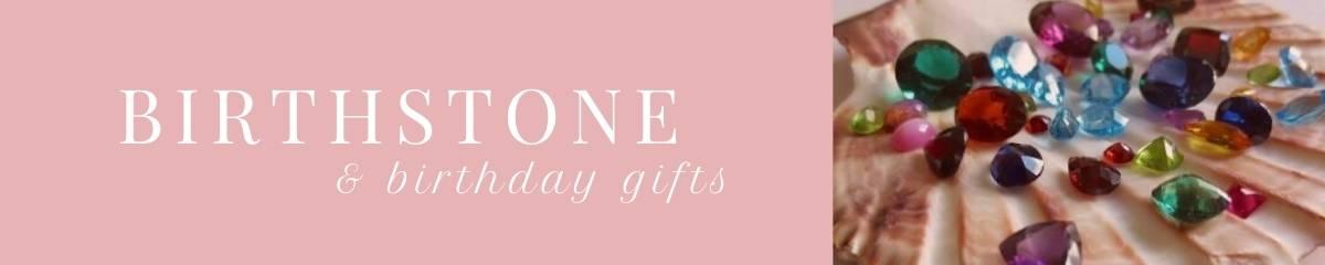Birthstone and birthday gifts